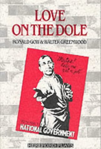 Love on the Dole (Hereford Plays)