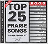 Top 25 Praise Songs for 2005 Various