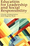 Education for leadership and social responsibility /