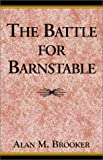 img - for The Battle for Barnstable book / textbook / text book