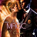 Some Kind of Magic: Being(s) in Love, Book 1 (       UNABRIDGED) by R. Cooper Narrated by Ron Herczig