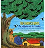 img - for [ { THE HARVEST BIRDS/LOS PAJAROS DE LA COSECHA (ENGLISH, SPANISH) } ] by de Mariscal, Blanca Lopez (AUTHOR) May-19-2013 [ Paperback ] book / textbook / text book