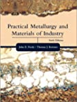 Practical Metallurgy and Materials of...