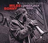 echange, troc Miles Bonny - Lumberjack Soul