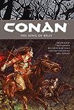 Conan Volume 16: The Song of Belit (Conan the Barbarian)
