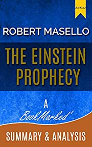 The Einstein Prophecy: By Robert Masello | A BookMarked' Summary and Analysis (Chapter By Chapter, The Einstein Prophecy, Robert Masello, The Einstein Prophecy review)