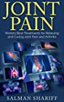 JOINT PAIN: World's Best Treatments f...