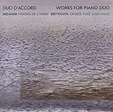 メシアン:アーメンの幻影/ベートーヴェン:大フーガ Op. 134 (デュオ・ダコール)