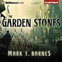 The Garden of Stones: Echoes of Empire, Book 1 (       UNABRIDGED) by Mark T. Barnes Narrated by Nick Podehl