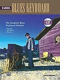 Complete Blues Keyboard Method: Beginning Blues Keyboard, Book & CD