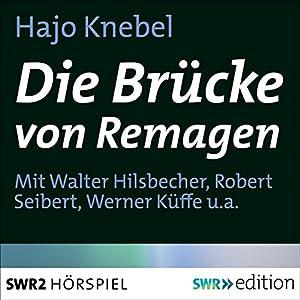 Die Brücke von Remagen Hörspiel