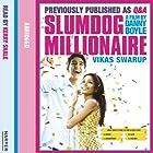 Slumdog Millionaire Hörbuch von Vikas Swarup Gesprochen von: Kati Nicholl, Kerry Shale