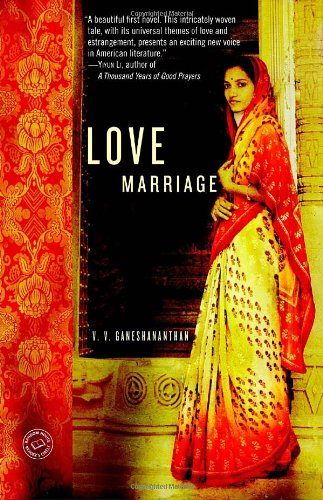 Love Marriage: A Novel