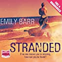 Stranded (       UNABRIDGED) by Emily Barr Narrated by Antonia Beamish