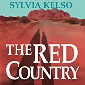 The Red Country | Sylvia Kelso