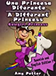 A Different Princess - Cowgirl Prince...