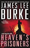 Heaven's Prisoners (Dave Robicheaux Mysteries) by James Lee Burke