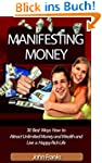 Manifesting Money: 30 Best Ways How t...