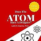 Does the Atom Have a Designer? Hörbuch von Lakhi Goenka Gesprochen von: Mark Christensen