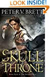 The Skull Throne (The Demon Cycle Ser...