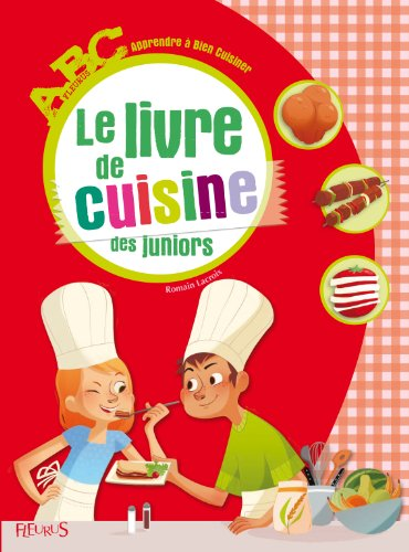 t l charger le livre de la cuisine des juniors pdf de romain lacroix calichorro. Black Bedroom Furniture Sets. Home Design Ideas