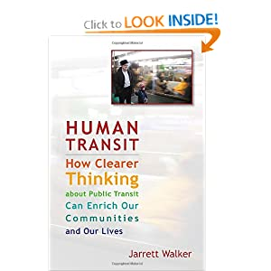 Human Transit: How Clearer Thinking about Public Transit Can Enrich Our Communities and Our Lives ebook downloads