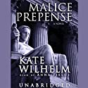 Malice Prepense: A Barbara Holloway Novel Audiobook by Kate Wilhelm Narrated by Anna Fields