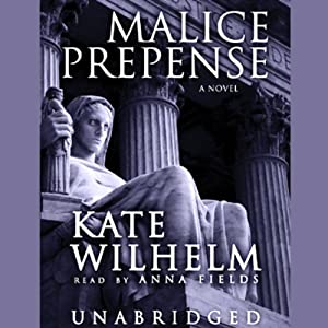 Malice Prepense: A Barbara Holloway Novel | [Kate Wilhelm]