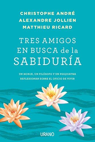 tres-amigos-en-busca-de-la-sabiduria-crecimiento-personal-spanish-edition
