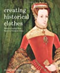 Creating Historical Clothes: Pattern...