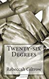 Rebeccah Giltrow Twenty-six Degrees