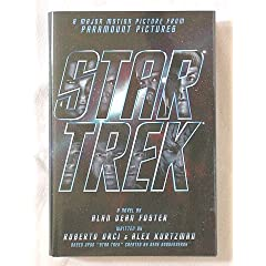 Star Trek: Novelization of the 2009 Movie by Alan Dean Foster