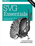 SVG Essentials: Producing Scalable Vector Graphics with XML