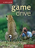 img - for Game Drive: A Safari Guide book / textbook / text book