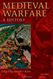 img - for By Author Medieval Warfare: A History (Ill) book / textbook / text book