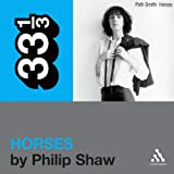 Patti Smith's 'Horses' (33 1/3 Series) (Unabridged)