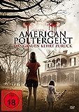 American Poltergeist – Das Grauen kehrt zurück