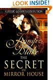 The Secret of Mirror House (Classic Gothics Collection Book 4)