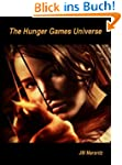 The Hunger Games Universe (English Ed...