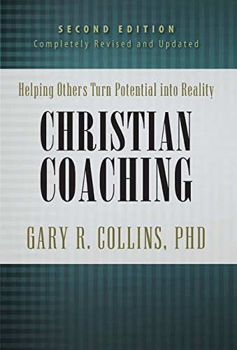 Christian Coaching: Helping Others Turn Potential Into Reality (Walking with God)