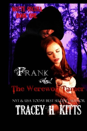 Book: Frank and The Werewolf Tamer by Tracey H. Kitts