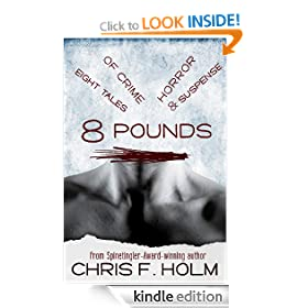 8 Pounds: Eight Tales of Crime, Horror, & Suspense