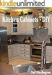Kitchen Cabinets - DIY (English Edition)