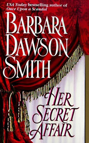 Her Secret Affair (Her Secret Affair), BARBARA DAWSON SMITH