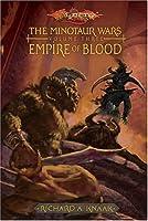 Empire of Blood: 3 (Minotaur Wars)