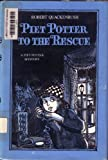 Piet Potter to the Rescue (A Piet Potter mystery) (0070510237) by Quackenbush, Robert M.