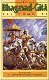 El Bhagavad-Gita Tal Como Es A. C. Bhaktivedanta