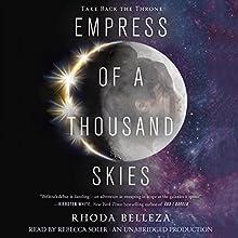 Empress of a Thousand Skies | Livre audio Auteur(s) : Rhoda Belleza Narrateur(s) : Rebecca Soler