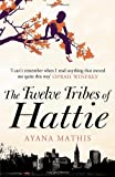 Ayana Mathis The Twelve Tribes of Hattie