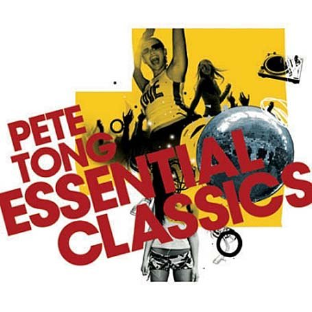 Various Artists - Pete Tong Essential Classics - Zortam Music